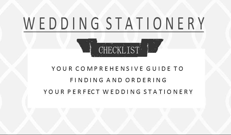 Wedding Stationery Checklist Every Couple Should Need